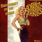 dirty thrills sweetheart os the slums